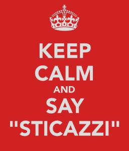 keep-calm-and-say-sticazzi-2[1]
